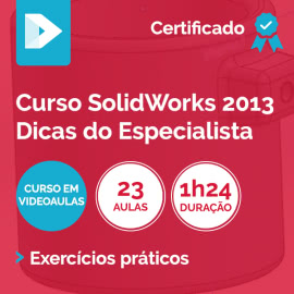 Curso SolidWorks 2013 Dicas do Especialista